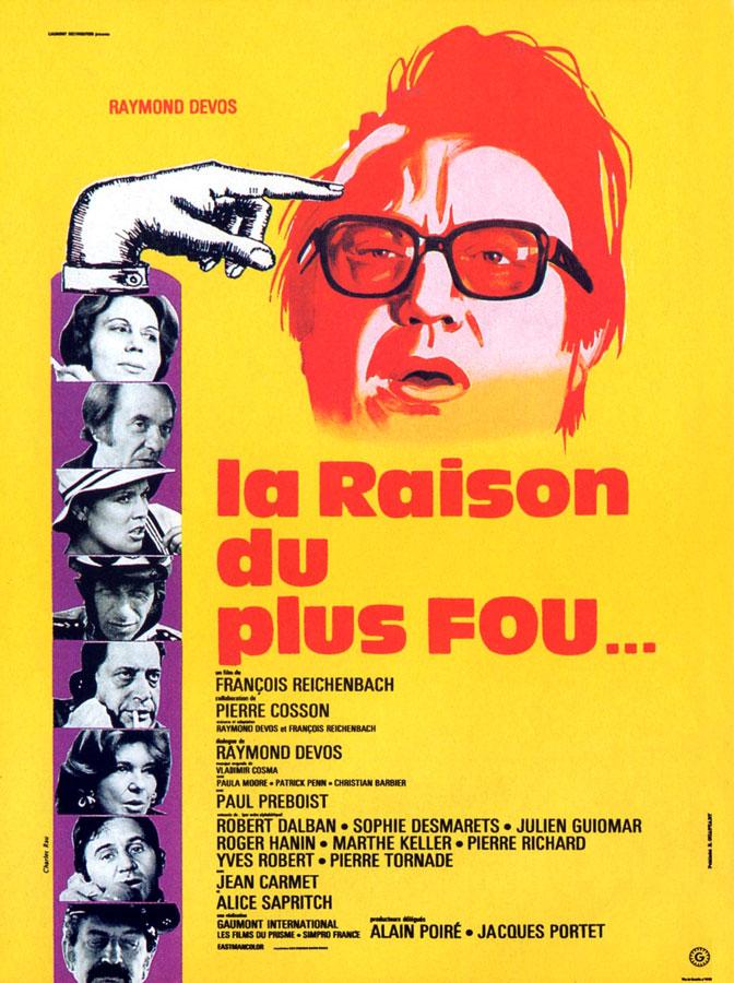 La Raison du plus fou… (François Reichenbach, 1973)