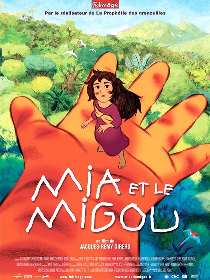 Mia et le Migou (Jacques-Rémy Girerd, 2008)