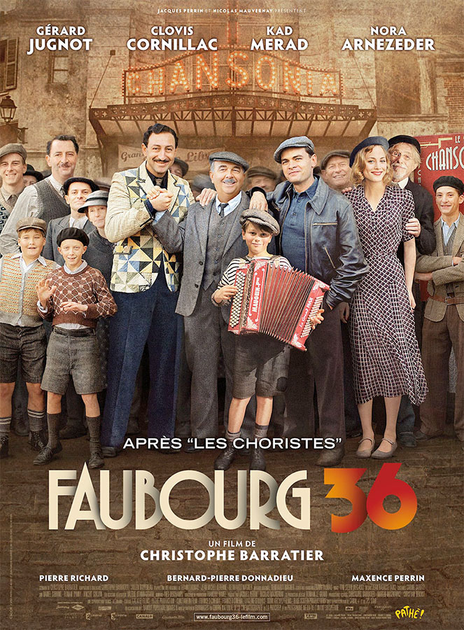 Faubourg 36 (Christophe Barratier, 2008)