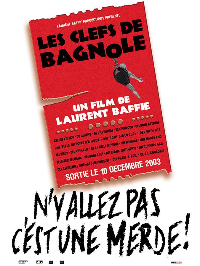 Les Clefs de bagnole (Laurent Baffie, 2003)