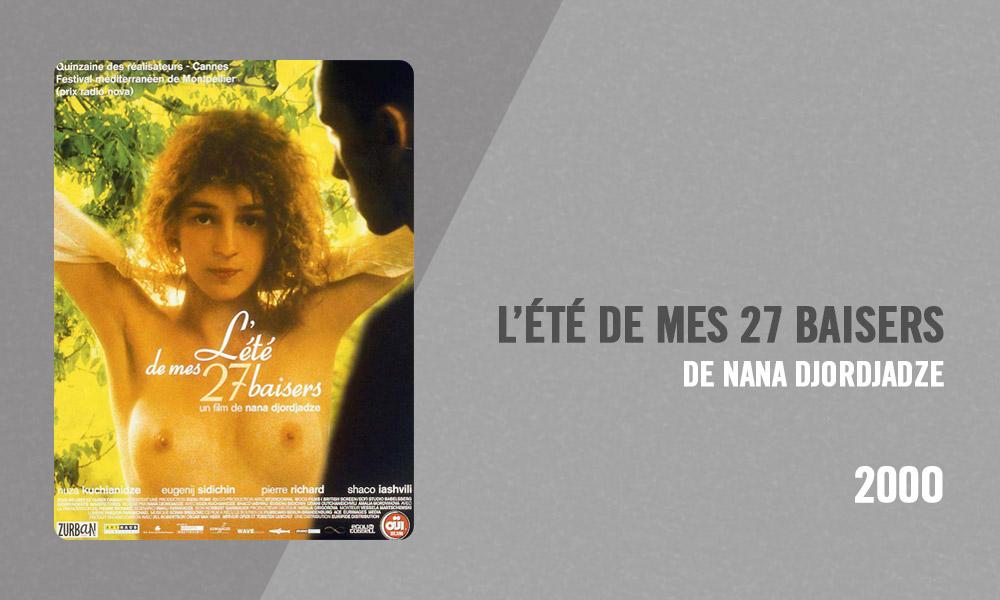 Filmographie Pierre Richard - L'Été de mes 27 baisers (Nana Djordjadze, 2000)