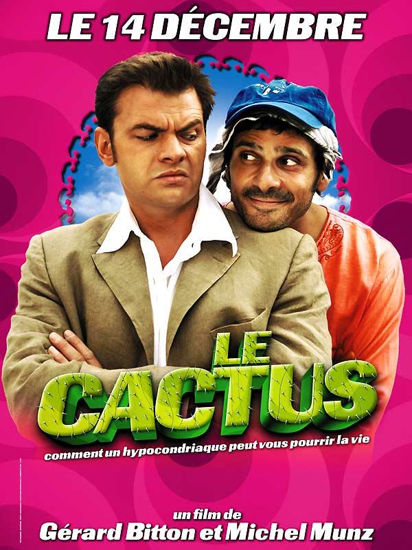 Le Cactus (Gérard Bitton et Michel Munz, 2005)