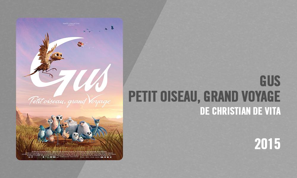 Filmographie Pierre Richard - Gus, petit oiseau grand voyage (Christian de Vita, 2015)