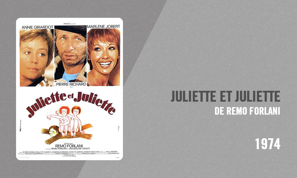 Filmographie Pierre Richard - Juliette et Juliette (Remo Forlani, 1974)