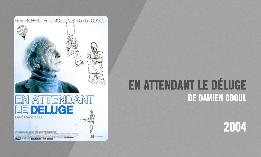 Filmographie Pierre Richard - En attendant le déluge (Damien Odoul, 2004)