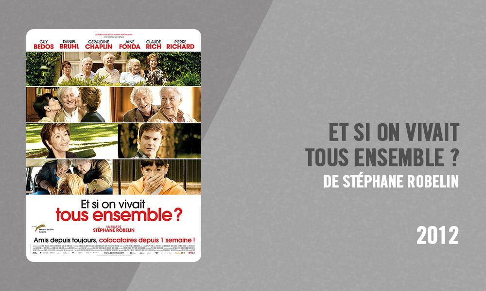 Filmographie Pierre Richard - Et si on vivait tous ensemble ? (Stéphane Robelin, 2012)