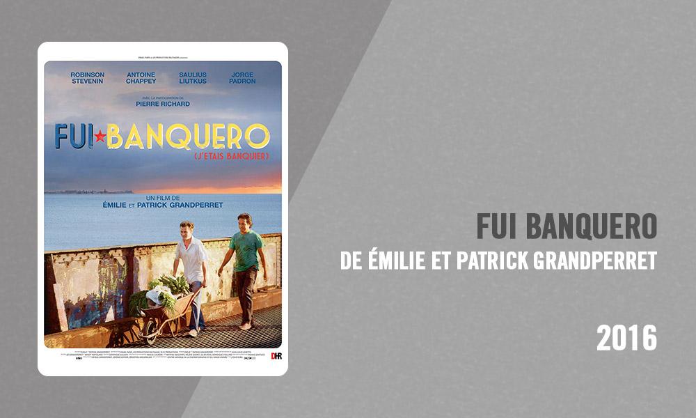 Filmographie Pierre Richard - Fui Banquero (Émilie et Patrick Grandperret, 2016)