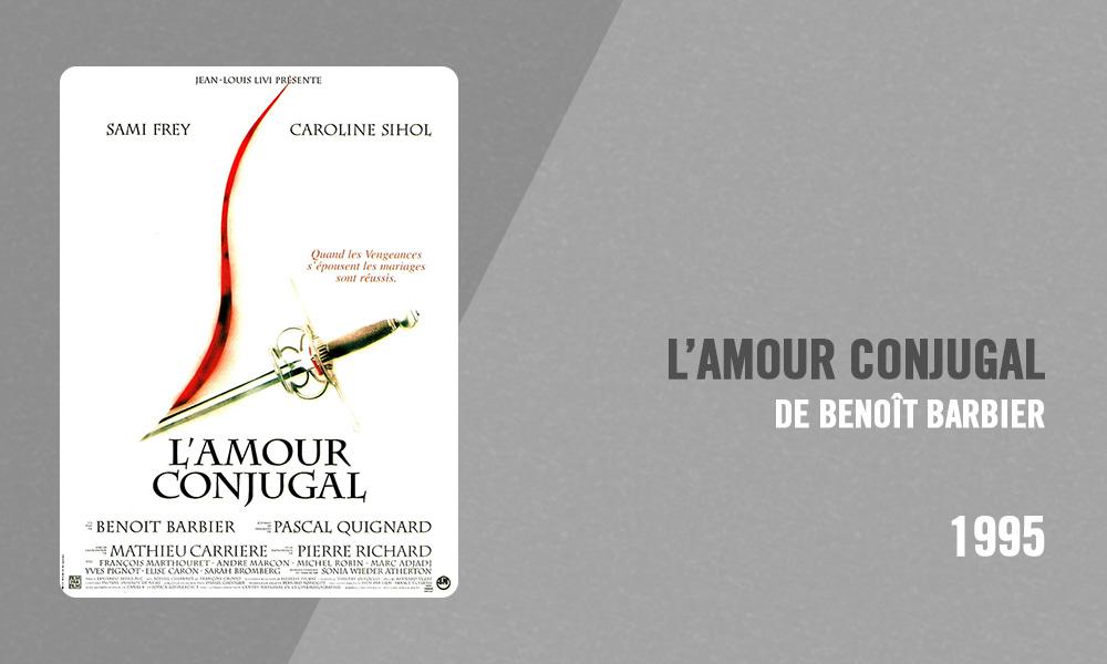 Filmographie Pierre Richard - L'Amour conjugal (Benoît Barbier, 1995)