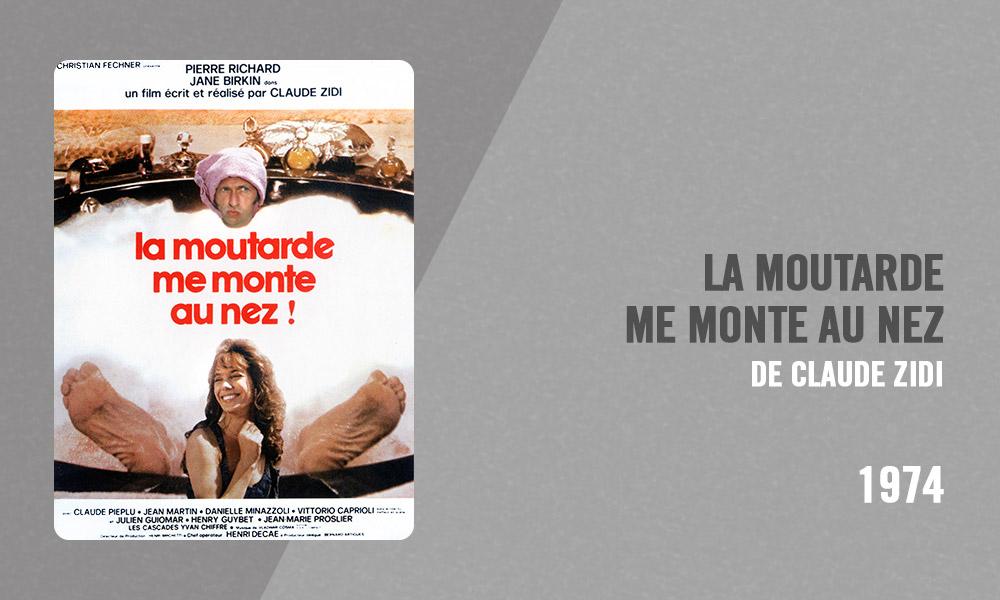 Filmographie Pierre Richard - La Moutarde me monte au nez (Claude Zidi, 1974)