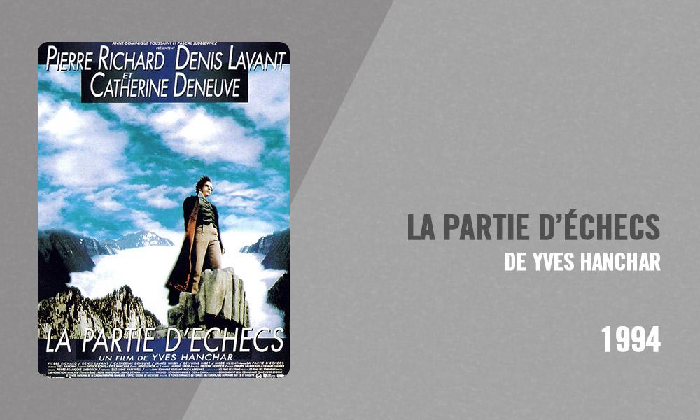 Filmographie Pierre Richard - La Partie d'échecs (Yves Hanchar, 1994)