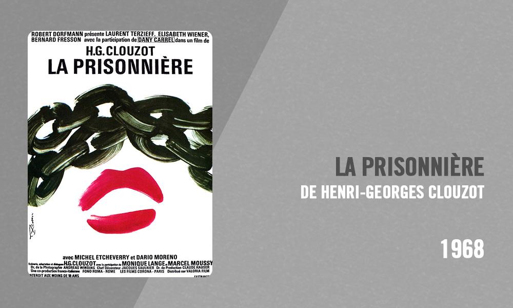 Filmographie Pierre Richard - La Prisonnière (Henri-Georges Clouzot, 1968)