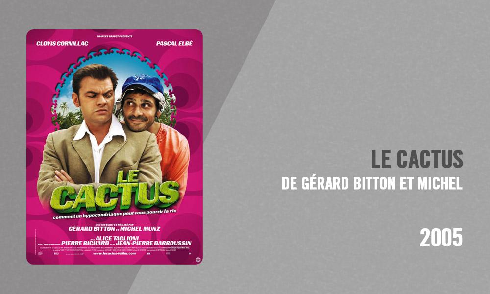 Filmographie Pierre Richard - Le Cactus (Gérard Bitton et Michel Munz, 2005)