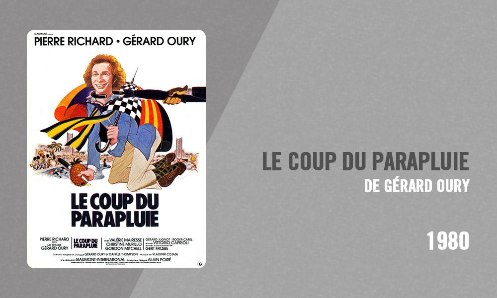 Filmographie Pierre Richard - Le Coup du parapluie (Gérard Oury, 1980)
