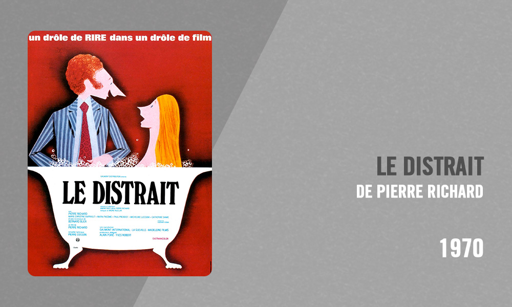 Filmographie Pierre Richard - Le Distrait (Pierre Richard, 1970)
