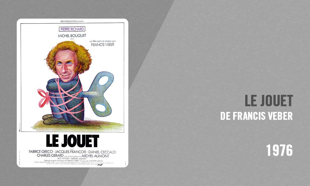 Filmographie Pierre Richard - Le Jouet (Francis Veber, 1976)