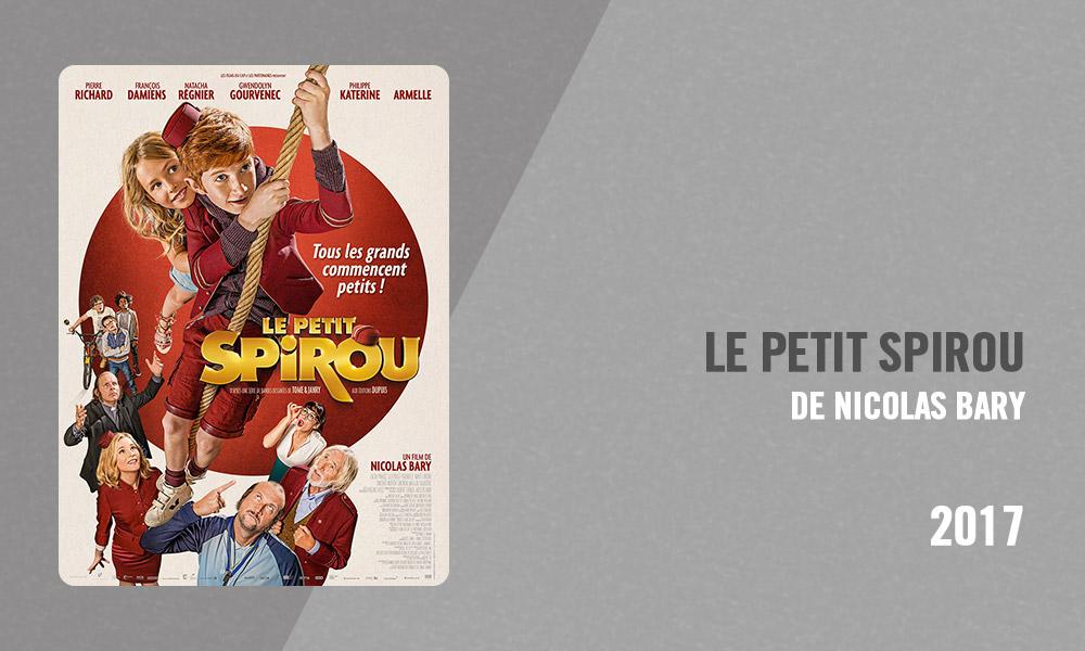 Filmographie Pierre Richard - Le Petit Spirou (Nicolas Bary, 2017)