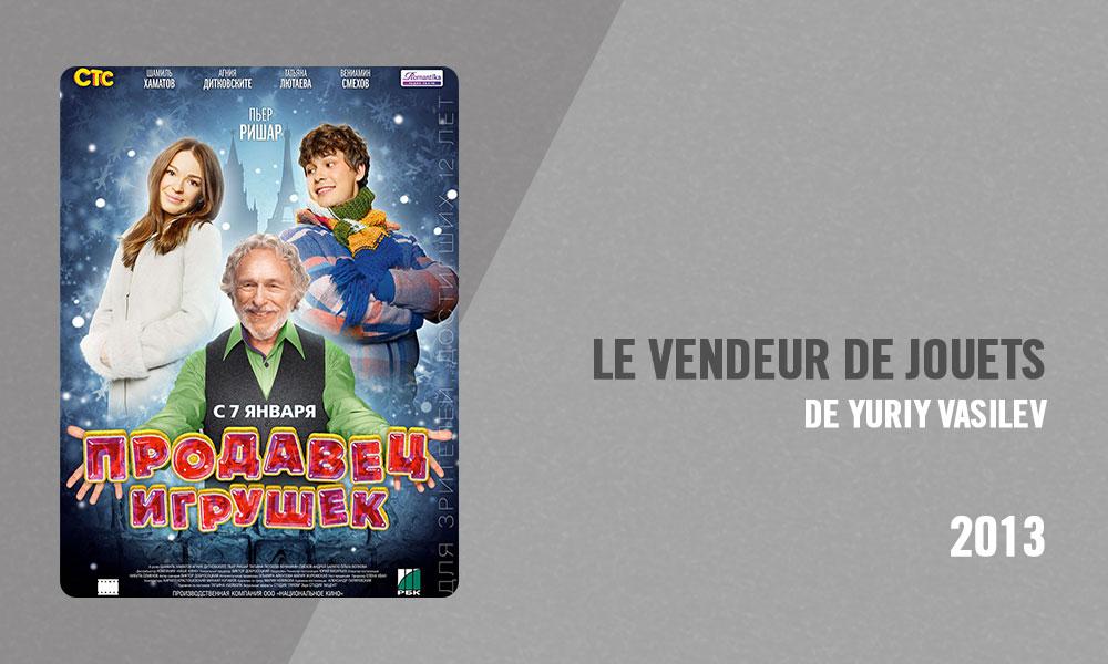 Filmographie Pierre Richard - Le Vendeur de jouets (Yuriy Vasilev, 2013)