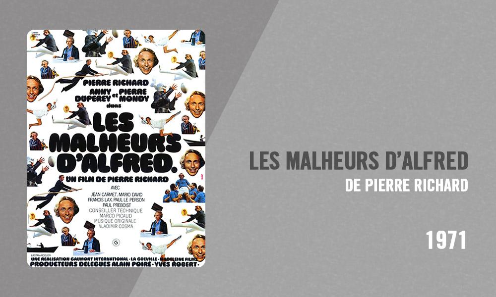 Filmographie Pierre Richard - Les Malheurs d'Alfred (Pierre Richard, 1971)