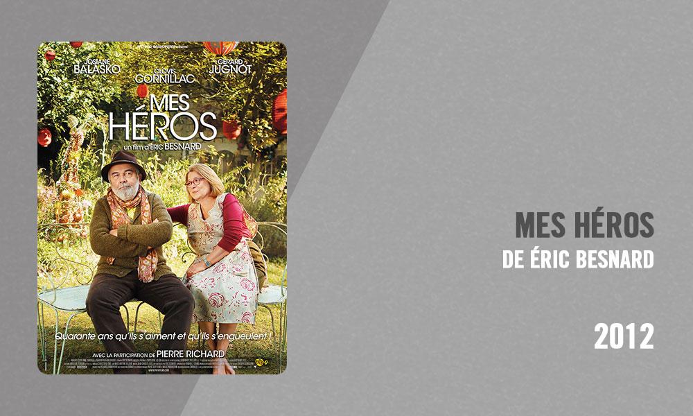 Filmographie Pierre Richard - Mes héros (Éric Besnard, 2012)