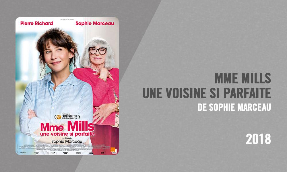 Filmographie Pierre Richard - Mme Mills, une voisine si parfaite (Sophie Marceau, 2018)