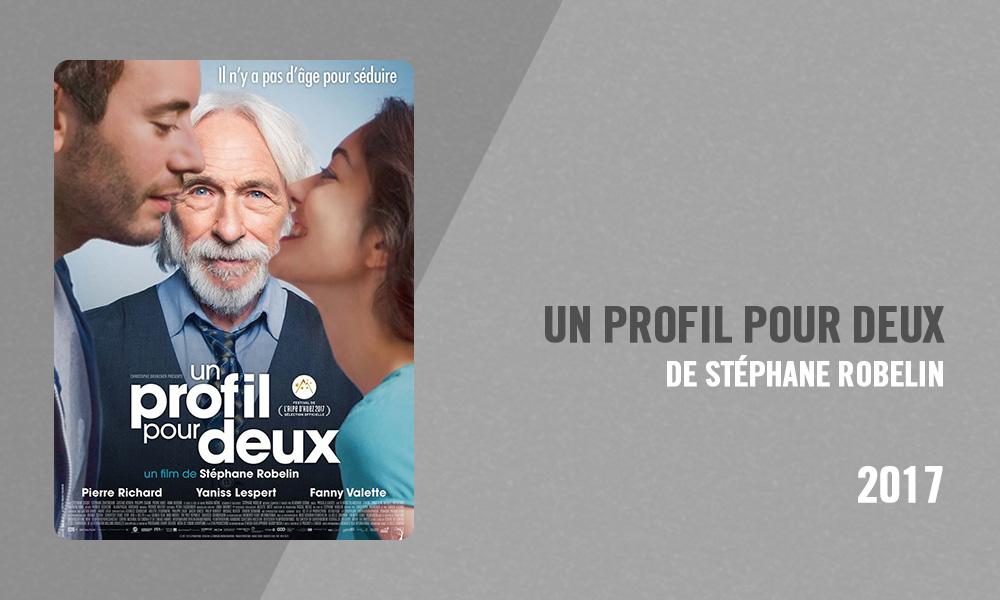 Filmographie Pierre Richard - Un profil pour deux (Stéphane Robelin, 2017)