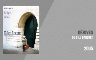 Filmographie Pierre Richard - Dérives (Bill Barluet, 2006)