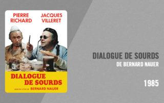 Filmographie Pierre Richard - Dialogue de sourds (Bernard Nauer, 1985)