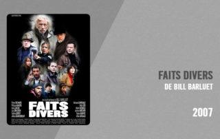 Filmographie Pierre Richard - Faits divers (Bill Barluet, 2007)