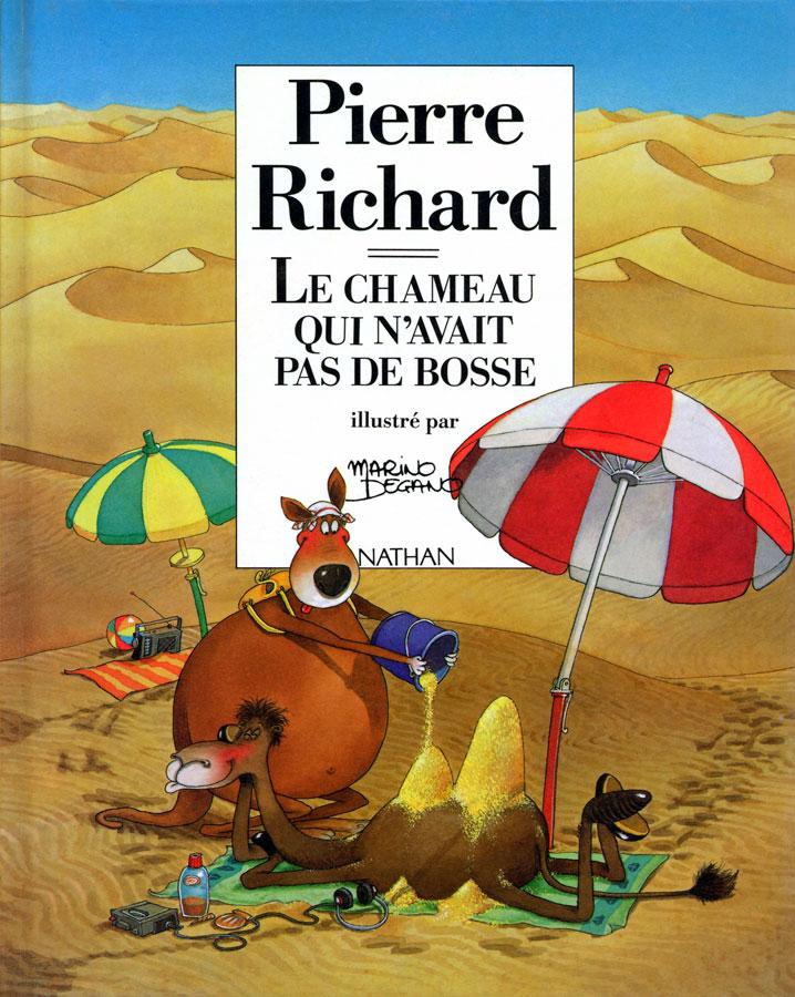 Le Chameau qui n'avait pas de bosse de Pierre Richard (Nathan)