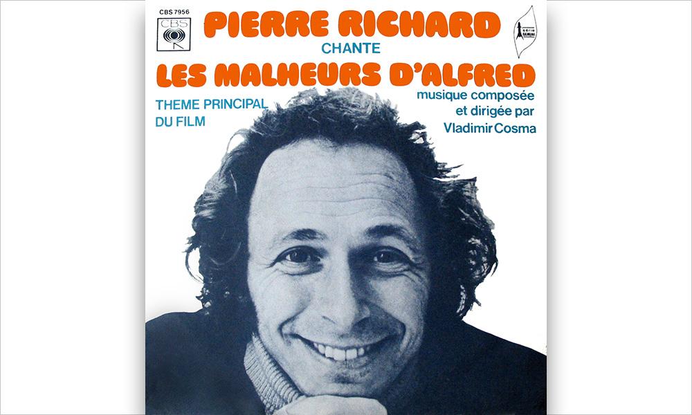 Pierre Richard chante Les Malheurs d'Alfred (Pierre Delanoë / Vladimir Cosma)