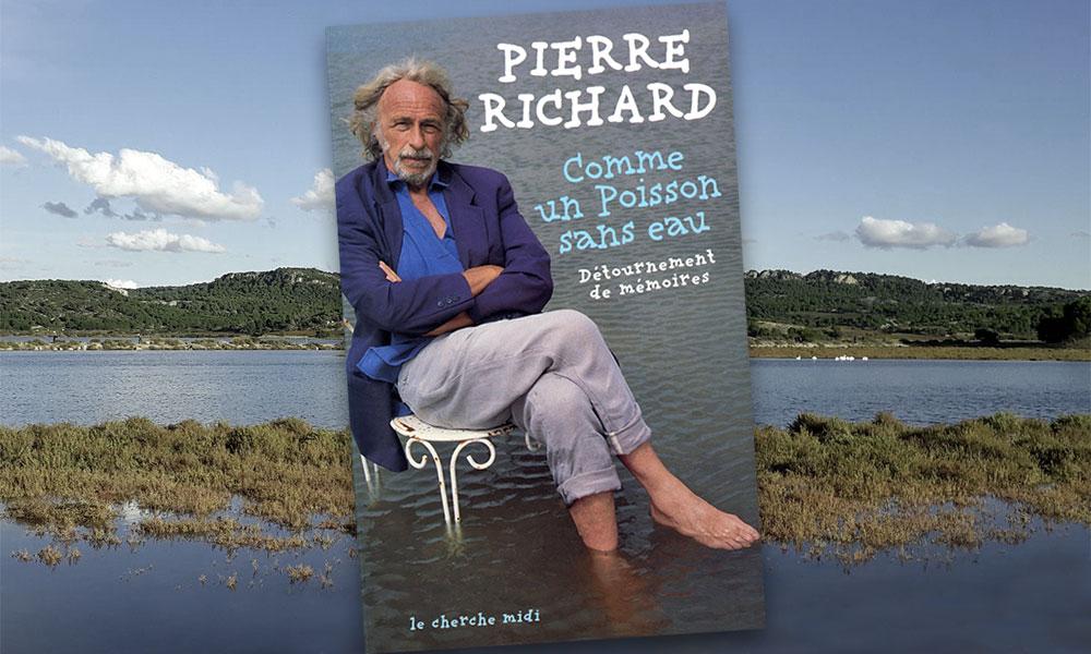 Comme un poisson sans eau - Détournement de mémoires de Pierre Richard (Le Cherche midi)