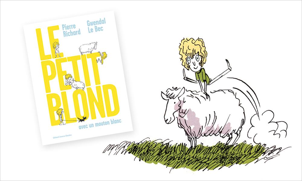 Le Petit blond avec un mouton blanc de Pierre Richard et Gwendal Le Bec (Gallimard Jeunesse Giboulées)