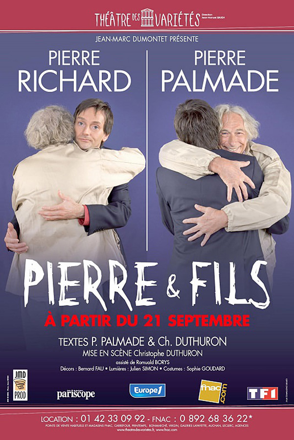 Pierre & fils de Pierre Palmade et Christophe Duthuron (2006)