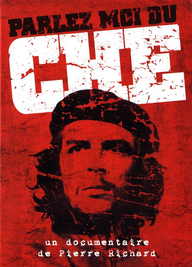 Parlez-moi du Che (Pierre Richard et Jean Cormier, 1988)
