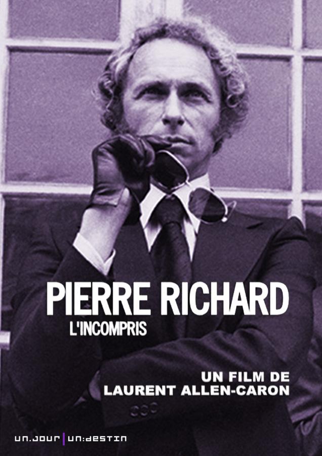 Pierre Richard, l'incompris (Laurent Allen-Caron, 2015)