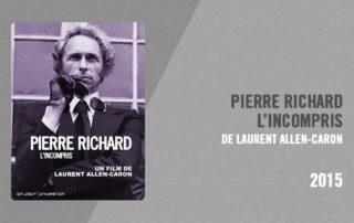 Filmographie Pierre Richard - Pierre Richard, l'incompris (Laurent Allen-Caron, 2015)